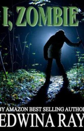 I, Zombie by SarahBillington