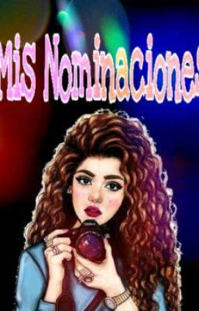 Mis Nominaciones by Ashuri123