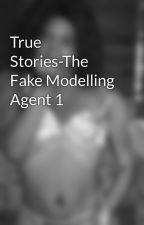 True Stories-The Fake Modelling Agent 1 by CandiceKameishaHoade