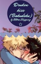 Drunken Kiss (Bakudeku) by textingstories1
