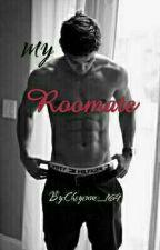 My roomate by XxSkylerthebadassxX