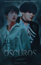 Oscuros ➸ 2Seok by magic_park