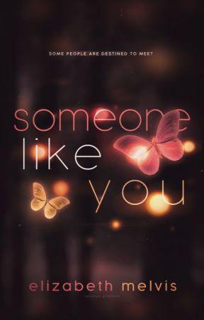 someone like you by viciouscupcake-
