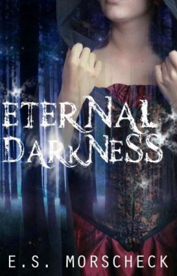 Eternal Darkness (The Cimmerian Cycle #1)