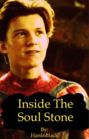 Inside The Soul Stone - Peter Parker x Reader by HanInBlack