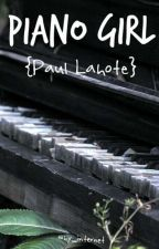 Piano Girl ❊ {Paul Lahote} by why_internet