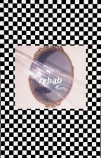 rehab   e.d by dolanweed