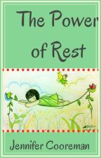 The Power of Rest by theattentivesoul