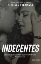 Indecente by mithiele
