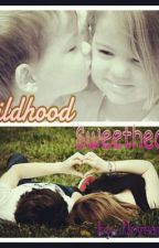 Childhood Sweetheart by iloveaugust