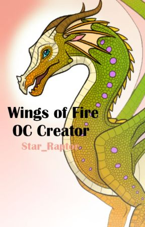 Wings Of Fire OC Creator ON HOLD