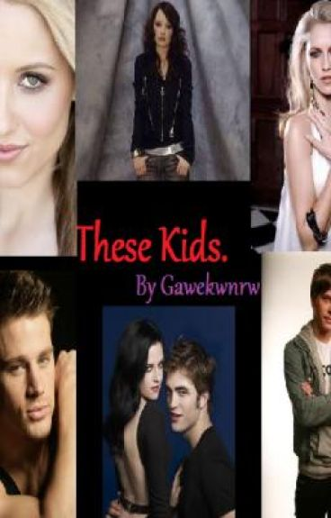 Twilight Fanfiction -These kids