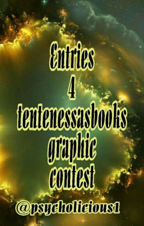 Graphic Entries~Tentenessasbooks Graphic Contests by psycholicious1