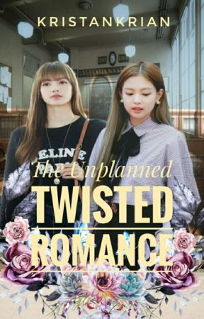 The Unplanned Twisted Romance (GXG) by kristankrian