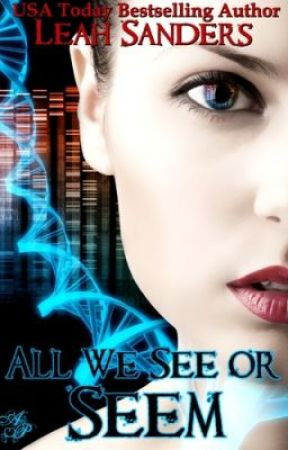 All We See or Seem by leahsandersauthor