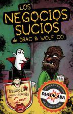 Los Negocios Sucios de Drac & Wolf Company by JPLauriente
