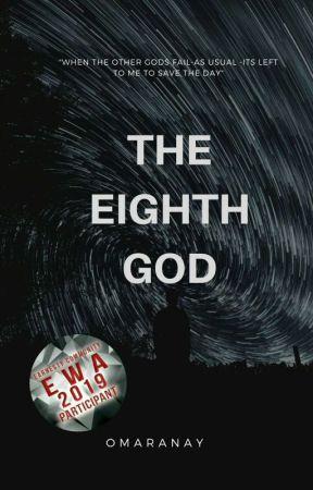 The Eighth god by Omaranay