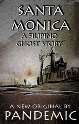 Santa Monica: A Filipino Ghost Story