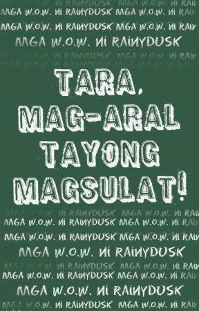 Tara, Mag-Aral Tayong Magsulat! by Rainydusk