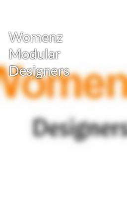 Womenz Modular Designers Womenz Modular Designers Pvt Ltd Wattpad