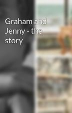 Graham and Jenny - the story by BarryRadford