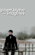 gilbert blythe imagines || anne with an e by pvachy