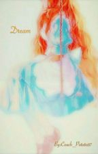 Dream by Couch_Potato117