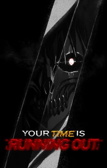 Your Time is Running Out]] Male Reader x RWBY - Braggski - Wattpad