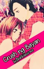 Crush Ng Bayan by DarkSisters2468