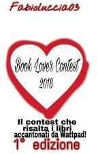 Book Lover Contest 2018 [SOSPESO] by fabioluccia03