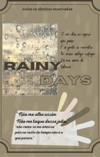 Rainy Days by trouxaa_por_larry