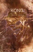 Kong: skull Island (James Conrad Love story) by wolfpire13