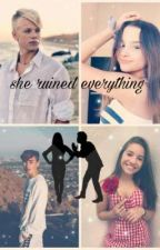 She ruined everything✔~Jenzie and Cannie by Jenzie4life8