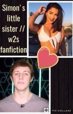 simons little sister// w2s fanfiction by fanfiction1190