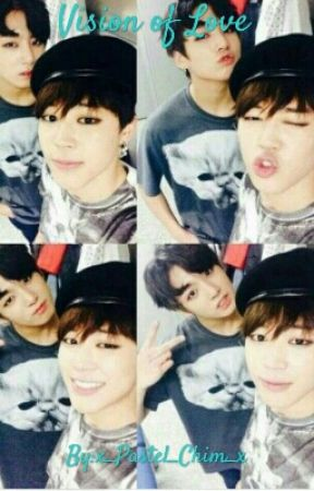 Vision of Love ~ Jikook by x_Pastel_Chim_x