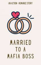 Married To A Mafia Boss by pretty_nhaya