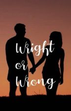 Wright or Wrong? by clairesteffeyy