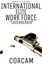 International Elite Work Force - Casebreaker by Corcam