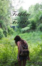 Folklore Forest | A Zodiac Story by FlipFlop101