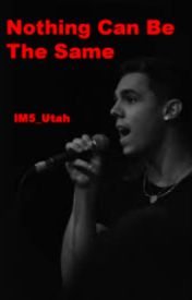 Nothing can be the same(David Scarzone Fanfiction) by IM5Utah