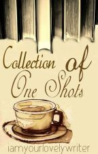 Collection of One shots by iamyourlovelywriter