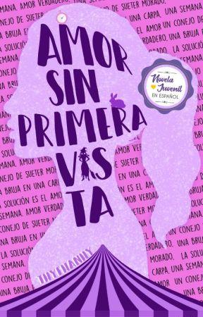 Amor sin primera vista •TERMINADA• by Thyfhanhy