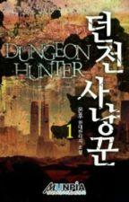 Dungeon Hunter by -NovelasLigeras-
