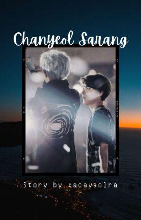 Chanyeol Sarang [Chanbaek] by Cacayeolra