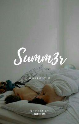 [Vkook] Summ3r