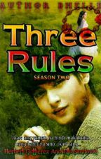 THREE RULES SEASON 2 ( On Going )  by Authorbhel