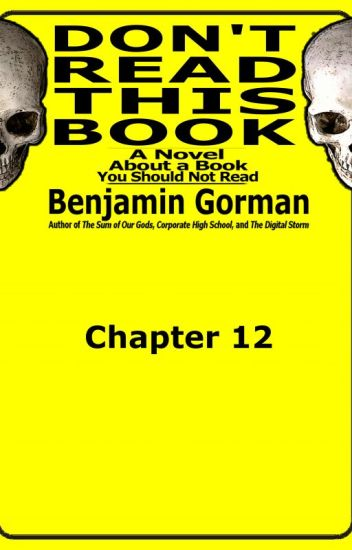 Don't Read This Book: Chapter 4 (of 20)