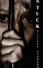 STUCK by Filippa2003
