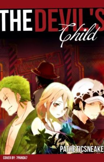 The Devil's Child (a One Piece fanfiction)