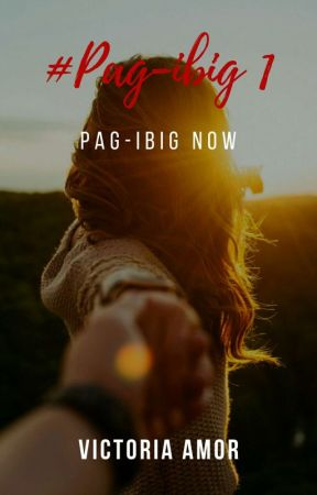 #Pagibig 1 (Pag-ibig Now) PREVIEW only by Victoria_Amor
